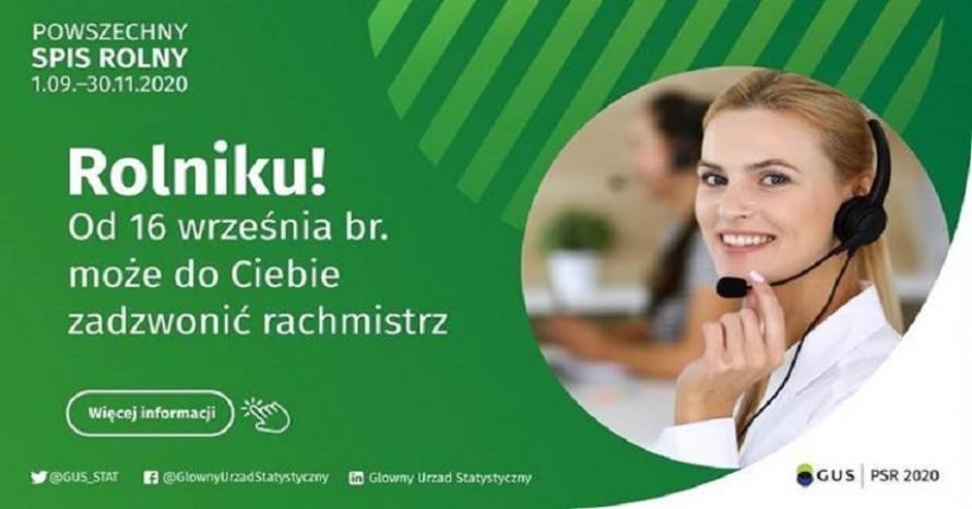 Plakat przedstawia rachmistrza telefonicznego, tekst powszechny spis rolny 01.09-30.11.2020, Rolniku! od 16 września może do ciebie zadzwonić rachmistrz, strony i logo gus